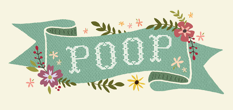 "Home Is… Hand-lettered Poster ""Poop"" Close Up"