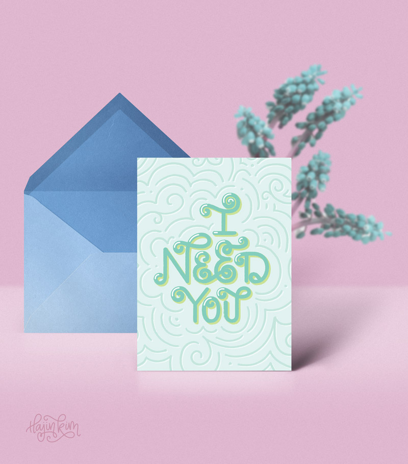 Designer Greetings I Need You Card Front Hajin Kim